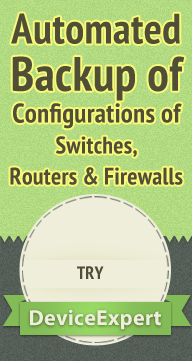 Automated Backup of Configurations of Switches, Routers & Firewalls