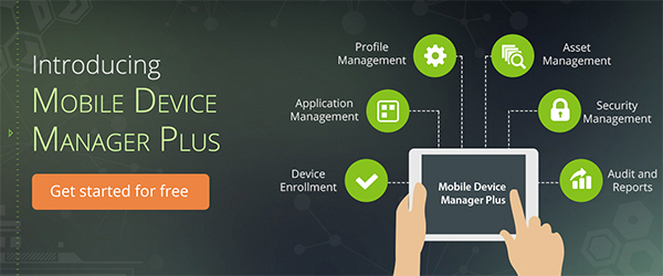 Manage your mobile easily; get ManageEngine's Mobile Device Manager Plus