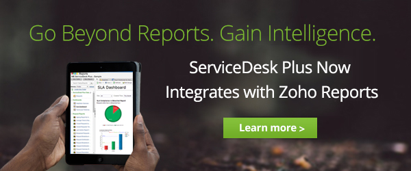 Experience advanced analytics with ServiceDesk Plus and Zoho Reports Integration