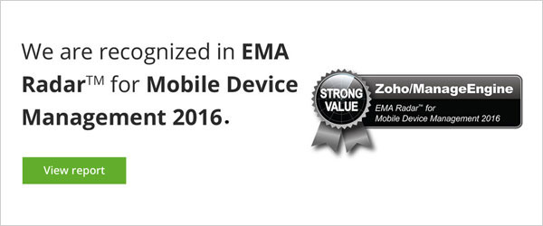 Mobile Device Manager Plus positioned in the EMA Radar 2016