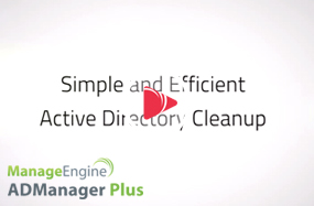 Simple and Efficient Active Directory Cleanup