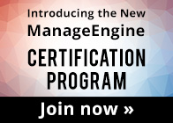 Introducing the New ManageEngine Certification Program