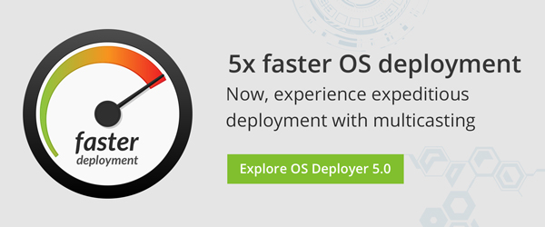 Explore the latest version of ManageEngine's OS and imaging software