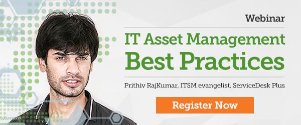 ManageEngine Webinar on IT Asset Management Best Practices