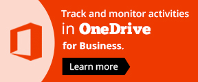 Track and monitor activities in OneDrive for Business.