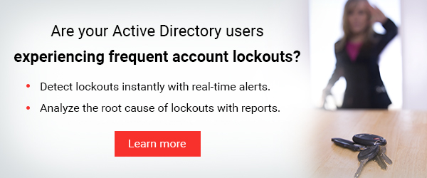 Detect and analyze AD user account lockouts instantly.