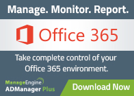 Manage. Monitor. Report. office 365 - ADManager Plus