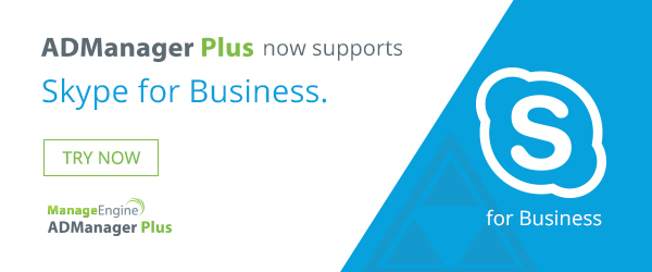 ADManager Plus now supports Skype for Business