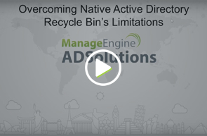Overcoming the native Active Directory recycle bin's limitations