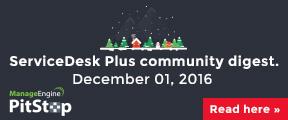 ServiceDesk Plus community digest