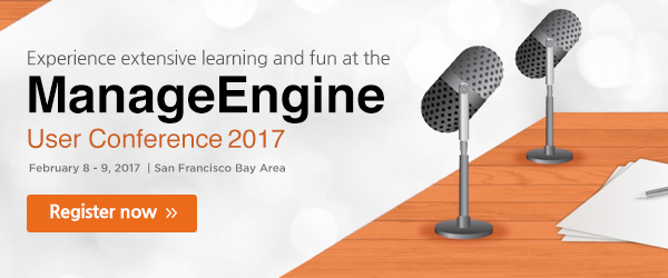 Gear up for the ManageEngine User Conference 2017 in Pleasanton.