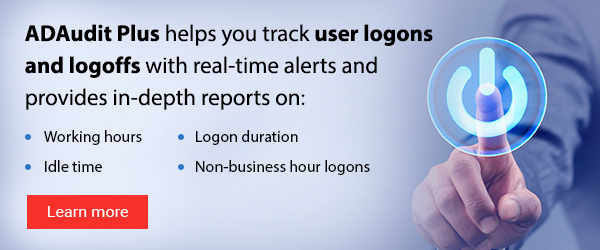 Track user logon and logoff activity with ADAudit Plus