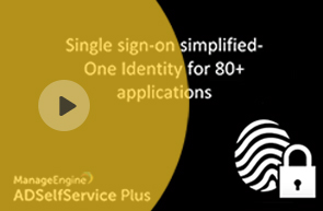 Single sign on simplified One Identity for 90 plus applications