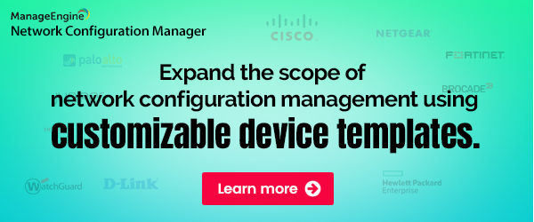 Use customizable device templates to manage any network device
