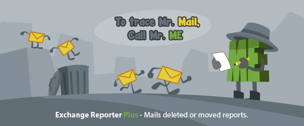 Audit email movement with Exchange Reporter Plus