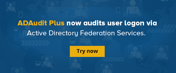ADAudit Plus now audits user logon via Active Directory Federation Services.