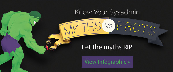 Sysadmin decoded Myths Vs Facts