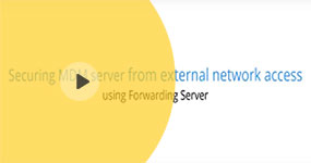 Securing MDM server communication using Forwarding Server