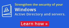 Strengthen the security of your Windows Active Directory and servers