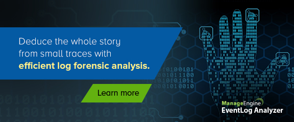 Easily conduct forensic analysis with EventLog Analyzer.