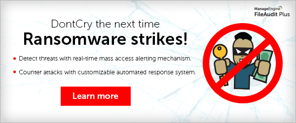 DontCry the next time ransomware strikes! Detect threats with a real-time mass access alerting mechanism. Counter attacks with a customizable automated response system. Learn more.