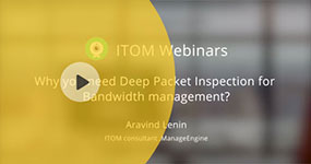Why you need Deep Packet Inspection for Bandwidth management