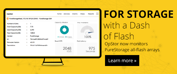 Now monitor PureStorage all-flash arrays by using OpStor