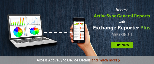 Exchange Reports on ActiveSync devices and policies