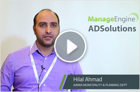 Municipality & Planning Dept-Ajman manages its AD with simple & affordable ManageEngine ADSolutions