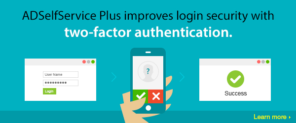 Strengthen self-service login security with two-factor authentication.