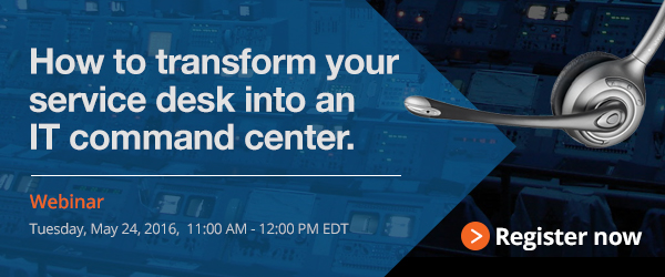 Webinar How to transform your service desk into an IT command center