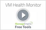 VM Monitoring from ManageEngine