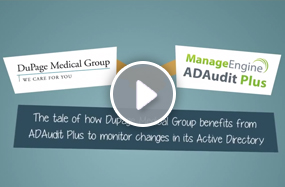 Dupage Medical Group - ADAudit Plus case study