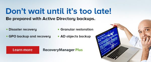 RecoveryManager Plus: Back up every part of your domain controller so it can be restored if disaster strikes your AD.