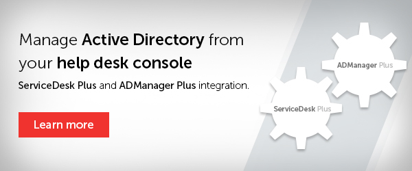 Now you can manage your Active Directory from ServiceDesk Plus