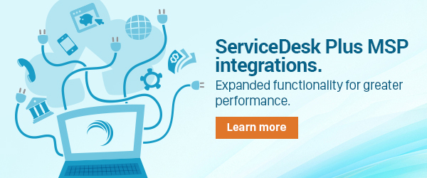 ServiceDesk Plus MSP comes with powerful integrations