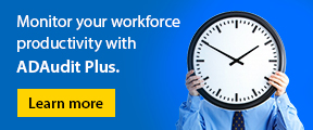 Monitor your workforce productivity with ADAudit Plus. Learn more