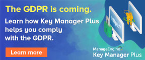 The GDPR is coming. Learn how Key Manager Plus helps you comply with the GDPR. Learn more