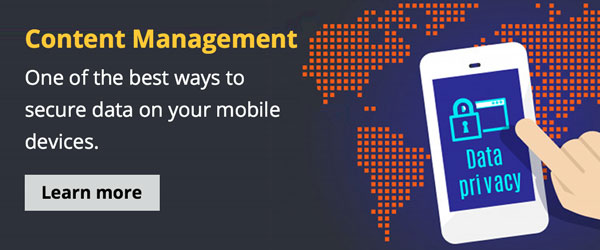 Content management: A new way to secure mobile device data