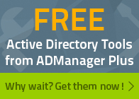 Active Directory Tools from ADManager Plus