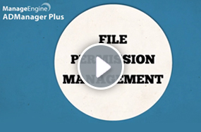 ADManager Plus File permissions management