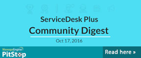 ServiceDesk Plus community digest