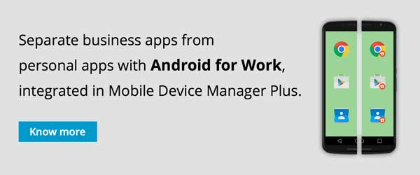 Android for Work lets you separate work data from personal data.