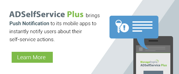 Push notifications now built in to ADSelfService Plus.