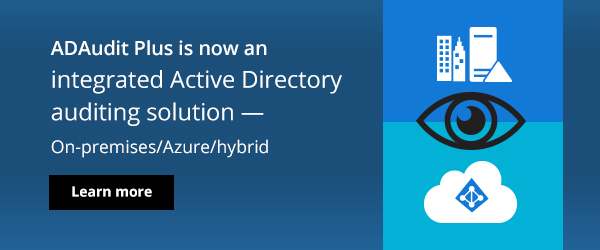 Audit Azure and hybrid AD changes with ADAudit Plus