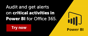 Audit and get alerts on critical activities inPower BIfor Office 365. Try now