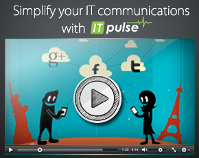Simplify your IT communications with IT Pulse