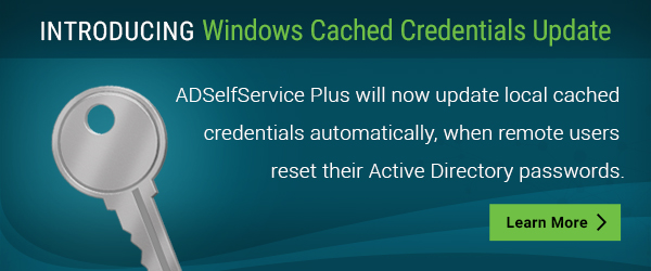 ManageEngine ADSelfService Plus Updates Cached Active Directory Credentials