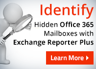Identify Hidden Office 365 Mailboxes with Exchange Reporter Plus