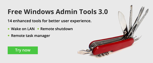 All New Free Windows Admin Tools: Now with improved user experience.